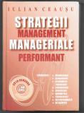 Strategii manageriale, Management performant - Iulian Ceausu