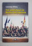 TREI ANOTIMPURI IN BOSNIA - HERTEGOVINA de LAURENTIU SFINTES , 2018