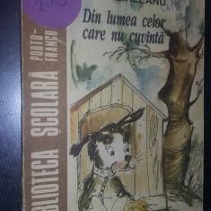 carte veche Povesti,DIN LUMEA CELOR CARE NU CUVANTA,EMIL GARLEANU,1992,T.GRATUIT