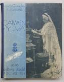 CARMEN SYLVA -PRIMA REGINA A ROMANIEI - LUCRETIA CARANDINO PLATAMONA - BUC. 1936