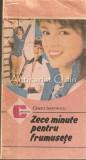 Zece Minute Pentru Frumusete - Gineta Stoenescu