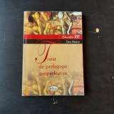 TRATAT DE PEDAGOGIE, PROPEDEUTICA - ELENA MACAVEI VOL.I