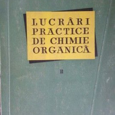 Lucrari practice de chimie organica vol.2- I.Tanasescu, M.Ionescu
