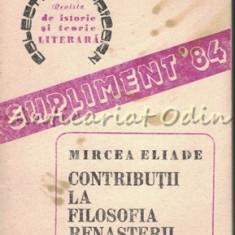 Contributii La Filosofia Renasterii - Mircea Eliade - Itinerar Italian