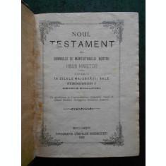 NOUL TESTAMENT AL DOMNULUI SI MANTUITORULUI NOSTRU IISUS HRISTOS (1922)