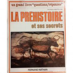 La prehistoire et ses secrets