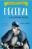 Decebal si un solomonar misterios - Simona Antonescu, Alexia Udriste