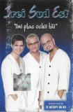 Caseta audio 3rei Sud Est – Imi Plac Ochii Tai, originala, holograma