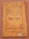 Pamant Virgin. B.P.T. Nr. 873 Editura Alcalay (interbelica) - G. D'Annunzio