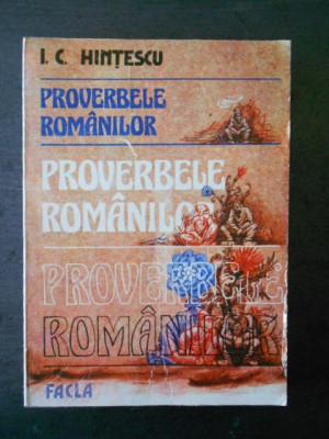 I. C. HINTESCU - PROVERBELE ROMANILOR foto