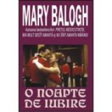 O noapte de iubire - Mary Balogh