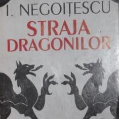 STRAJA DRAGONILOR - I . NEGOITESCU