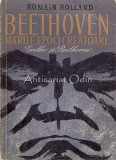 Beethoven. Marile Epoci Creatoare - Romain Rolland