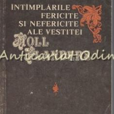 Intamplarile Fericite Si Nefericite Ale Vestitei Moll Flanders - Daniel Defoe, 1992
