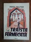 Traista fermecata - Pavol Bujtar / R7P2S, Alta editura