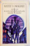 CRAII DE CURTEA VECHE, REMEMBER de MATEIU I. CARAGIALE, EDITIE BILINGVA ROMANA - ITALIANA, 1980