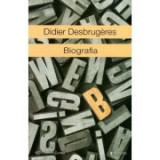 Biografia - Didier Desbrugeres, Univers