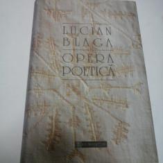 LUCIAN BLAGA - OPERA POETICA - editia Humanitas 1995