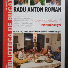 MESE SI OBICEIURI ROMANESTI Bucate, vinuri si obiceiuri - Radu Anton Roman