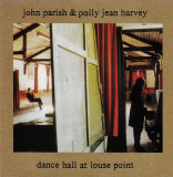 John Parish & Polly Jean Harvey – Dance Hall At Louse Point (CD)
