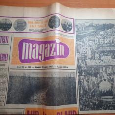 ziarul magazin 26 august 1967-casa lui octavian goga de la ciucea,delta dunarii