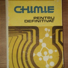 CHIMIE PENTRU DEFINITIVAT de ION GANESCU ... GH. BRINZAN , 1989