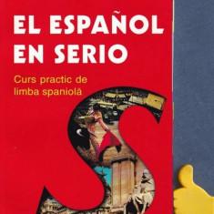 El espanol en serio Curs practic de limba spaniola  Gustavo-Adolfo Loria-Rivel