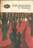 La medeleni - Ionel Teodoreanu ( volumul 4 )