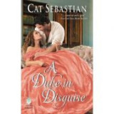 A Duke in Disguise: The Regency Impostors (The Regency Impostors, nr. 2) - Cat Sebastian
