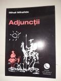 Adjunctii - Mihail Mihailide