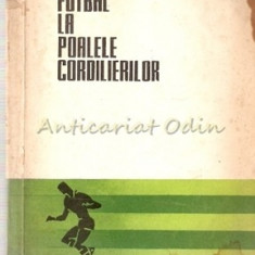 Fotbal La Poalele Cordilierilor - C. Teasca