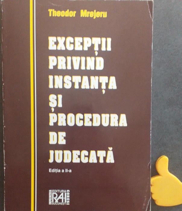 Exceptii privind instanta si procedura de judecata - Theodor Mrejeru ED II 1998