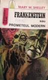 Frankenstein sau Prometeul modern Mary W. Shelley, Albatros