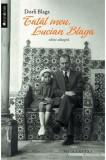 Tatal meu, Lucian Blaga | Dorli Blaga