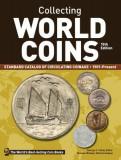 Collecting World Coins, 1901-Present: A Comprehensive Catalog to Circulating Coins