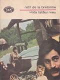 RETIF DE LA BRETONNE - VIATA TATALUI MEU (BPT 1257)