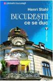 Bucureștii ce se duc