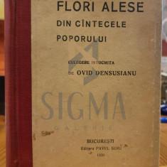 OVID DENSUSIANU - FLORI ALESE DIN CANTECELE POPORULUI , 1920