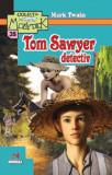 Tom Sawyer detectiv | Mark Twain