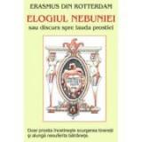 Elogiul nebuniei – Erasmus din Rotterdam