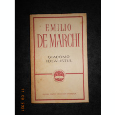 EMILIO DE MARCHI - GIACOMO IDEALISTUL