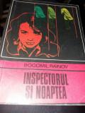 BOGOMIL RAINOV - INSPECTORUL SI NOAPTEA T 12/ 13