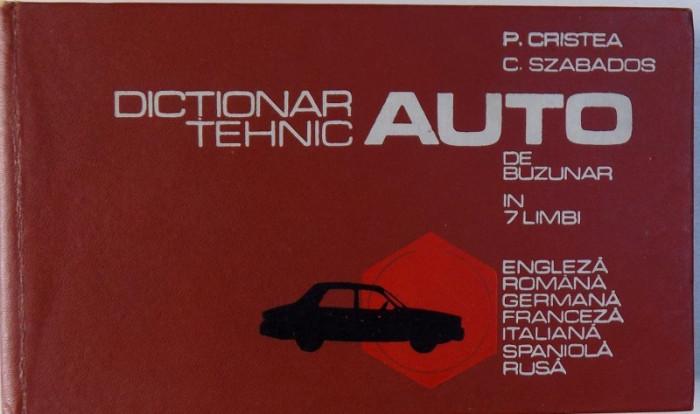 DICTIONAR TEHNIC AUTO DE BUZUNAR IN 7 LIMBI de P. CRISTEA, C. SZABADOS 1975