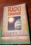 PERGAMENTUL SECRET RADU CINAMAR