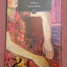 Voica. Pontiful Colectia Jurnalul National Nr. 52 - Henriette Yvonne Stahl, Litera, 2010