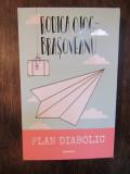 Plan diabolic - Rodica Ojog-Brasoveanu