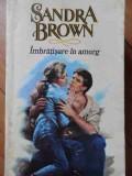 Imbratisare In Amurg - Sandra Brown ,523022
