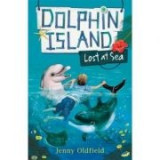 Dolphin Island: Lost at Sea - Jenny Oldfield