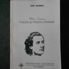 ION HAINES - MIHAI EMINESCU POEZIA SI PROZA LITERARA