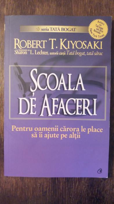 SCOALA DE AFACERI- R. KIYOSAKI